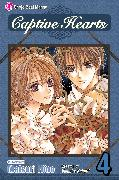 Cover-Bild zu Hino, Matsuri: Captive Hearts, Vol. 4