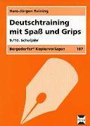 Cover-Bild zu Deutschtraining mit Spaß und Grips von Reining, Hans-Jürgen