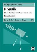 Cover-Bild zu Physik. Statische Elektrizität und Elektronik