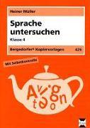 Cover-Bild zu Sprache untersuchen, 4. Klasse von Müller, Heiner
