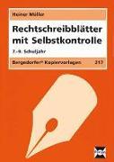 Cover-Bild zu Rechtschreibblätter mit Selbstkontrolle. 7. - 9. Schuljahr von Müller, Heiner