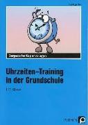 Cover-Bild zu Uhrzeiten-Training in der Grundschule 1./2. Klasse von Buggenthin, Inge