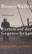 Cover-Bild zu Warten auf der Gegenschräge von Müller, Heiner