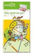 Cover-Bild zu miniLÜK. Wie spät ist es?: Die Uhr im Tageslauf von Müller, Heiner