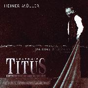 Cover-Bild zu Anatomie Titus (Audio Download) von Müller, Heiner