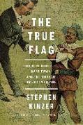 Cover-Bild zu Kinzer, Stephen: The True Flag