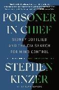 Cover-Bild zu Kinzer, Stephen: Poisoner in Chief