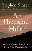 Cover-Bild zu Kinzer, Stephen: A Thousand Hills