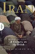 Cover-Bild zu Kinzer, Stephen (Solist): Iran: The Essential Guide to a Country on the Brink