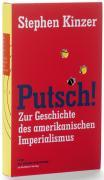 Cover-Bild zu Kinzer, Stephen: Putsch!
