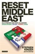 Cover-Bild zu Kinzer, Stephen: Reset Middle East: Old Friends and New Alliances