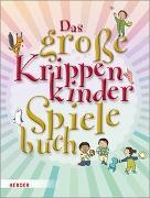 Cover-Bild zu Das große KrippenkinderSpieleBuch von Bestle-Körfer, Regina