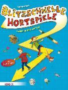 Cover-Bild zu Blitzschnelle Hortspiele (eBook) von Erkert, Andrea