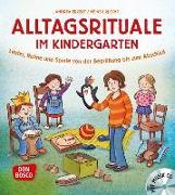 Cover-Bild zu Alltagsrituale im Kindergarten, m. Audio-CD von Erkert, Andrea