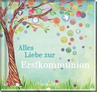 Cover-Bild zu Alles Liebe zur Erstkommunion
