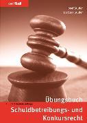 Cover-Bild zu Übungsbuch Schuldbetreibungs- und Konkursrecht