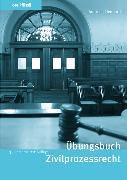 Cover-Bild zu Übungsbuch Zivilprozessrecht
