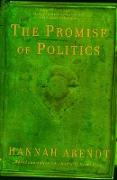 Cover-Bild zu Arendt, Hannah: The Promise of Politics