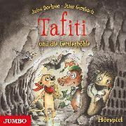 Cover-Bild zu Boehme, Julia: Tafiti und die Geisterhöhle (Audio Download)