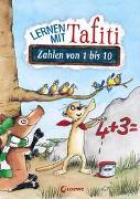 Cover-Bild zu Ginsbach, Julia (Illustr.): Lernen mit Tafiti - Zahlen von 1 bis 10