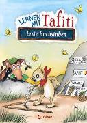Cover-Bild zu Ginsbach, Julia (Illustr.): Lernen mit Tafiti - Erste Buchstaben