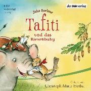 Cover-Bild zu Boehme, Julia: Tafiti und das Riesenbaby