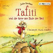 Cover-Bild zu Boehme, Julia: Tafiti und die Reise ans Ende der Welt (Audio Download)