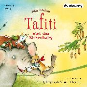 Cover-Bild zu Boehme, Julia: Tafiti und das Riesenbaby (Audio Download)
