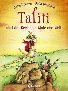 Cover-Bild zu Boehme, Julia: Tafiti und die Reise ans Ende der Welt (eBook)