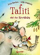 Cover-Bild zu Boehme, Julia: Tafiti und das Riesenbaby (eBook)