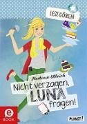 Cover-Bild zu Ullrich, Hortense: Lesegören 3: Nicht verzagen, Luna fragen! (eBook)