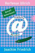 Cover-Bild zu Ullrich, Hortense: PinkMuffin@BerryBlue 6: PinkMuffin@BerryBlue. Betreff: RollenTausch (eBook)