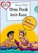 Cover-Bild zu Ullrich, Hortense: Sommer, Sonne, Ferienliebe - Ohne Fleiß kein Kuss (eBook)
