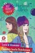 Cover-Bild zu Ullrich, Hortense: Best Friends Forever: Luca & Vanessa: Ziemlich beste Feindinnen (eBook)
