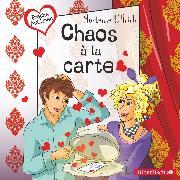 Cover-Bild zu Ullrich, Hortense: Freche Mädchen: Chaos à la carte (Audio Download)