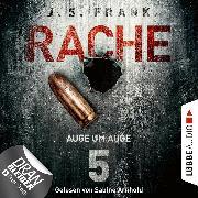 Cover-Bild zu Auge um Auge - RACHE, Folge 5 (Ungekürzt) (Audio Download) von Frank, J. S.