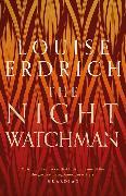 Cover-Bild zu Erdrich, Louise: The Night Watchman