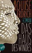Cover-Bild zu Erdrich, Louise: Das Haus des Windes