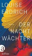 Cover-Bild zu Erdrich, Louise: Der Nachtwächter