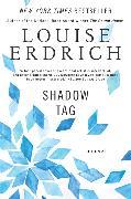 Cover-Bild zu Erdrich, Louise: Shadow Tag
