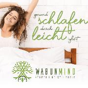 Cover-Bild zu Gesund Schlafen durch Leichtigkeit (Audio Download) von Bohl, Cathleen