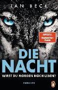 Cover-Bild zu Beck, Jan: Die Nacht - Wirst du morgen noch leben?