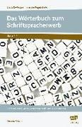 Cover-Bild zu Das Wörterbuch zum Schriftspracherwerb von Poncin, Kristina