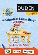 Cover-Bild zu Duden Leseprofi - 3-Minuten-Leserätsel für Erstleser: Rund um die Schule von Moll, Susanna