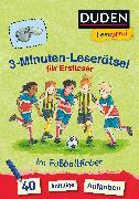 Cover-Bild zu Duden Leseprofi - 3-Minuten-Leserätsel für Erstleser: Im Fußballfieber von Moll, Susanna