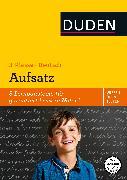 Cover-Bild zu Wissen - Üben - Testen: Deutsch - Aufsatz 3. Klasse (eBook) von Holzwarth-Raether, Ulrike