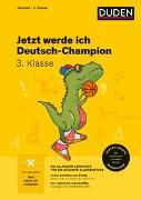 Cover-Bild zu Jetzt werde ich Deutsch-Champion von Holzwarth-Raether, Ulrike