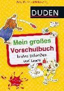 Cover-Bild zu Mein großes Vorschulbuch: Erstes Schreiben und Lesen von Holzwarth-Raether, Ulrike