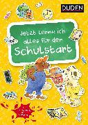 Cover-Bild zu Jetzt lerne ich alles für den Schulstart von Holzwarth-Raether, Ulrike