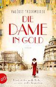 Cover-Bild zu Trierweiler, Valérie: Die Dame in Gold